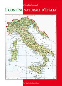 I CONFINI NATURALI D'ITALIA